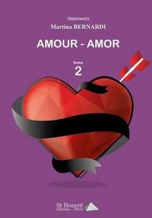 Amour - amor. Tome 2 - Saint Honoré Editions - 9782407011858 -