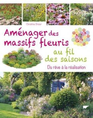 Aménager des massifs fleuris au fil des saisons - delachaux et niestle - 9782603025901 -