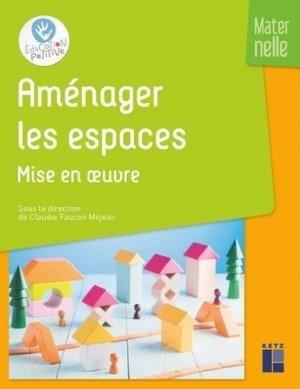 Aménager les espaces Maternelle - Retz - 9782725639185 -