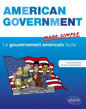 AMERICAN GOVERNMENT MADE SIMPLE  - ELLIPSES - 9782729884802 -
