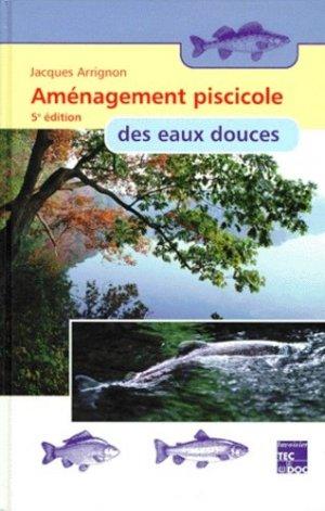 Aménagement piscicole des eaux douces - lavoisier / tec et doc - 9782743002411 -