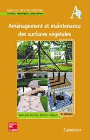 Aménagement et maintenance des surfaces végétales - lavoisier / tec et doc - 9782743008161 -