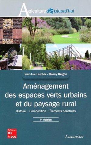 Aménagement des espaces verts urbains et du paysage rural - lavoisier / tec et doc - 9782743014414 -