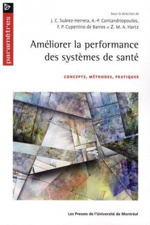 Améliorer la performance des systèmes de santé - presses de l'universite de montréal - 9782760637535 -