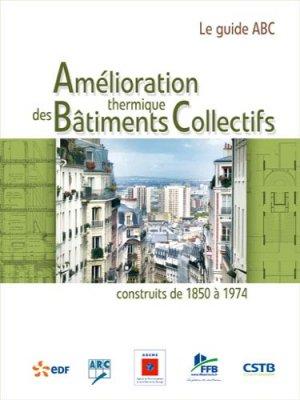 Amélioration thermique des bâtiments collectifs - parisiennes - 9782862430980