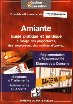 Amiante - Guide pratique et juridique - puits fleuri - 9782867395888 -