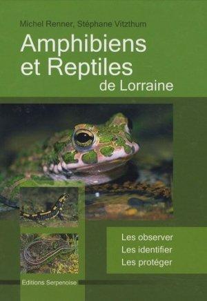 Amphibiens et reptiles de Lorraine - serpenoise - 9782876927360 -