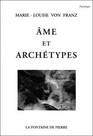 Âme et archétypes - la fontaine de pierre - 9782902707515 -