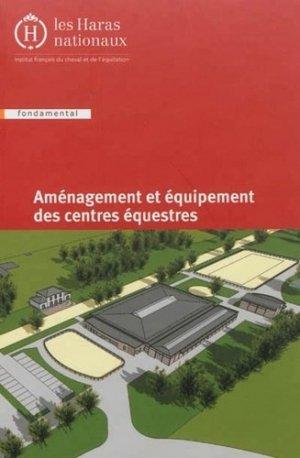 Aménagement et équipement des centres équestres - les haras nationaux - 9782915250251 -