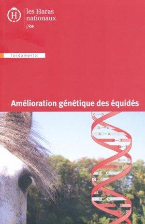 Amélioration génétique des équidés - les haras nationaux - 9782915250350 -