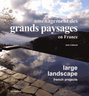 Aménagement des grands paysages en France - ici interface - 9782916977317 -