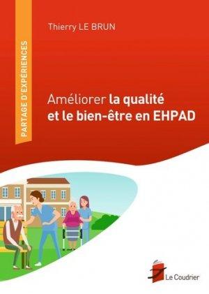 Améliorer la qualité et le bien-être en EHPAD - le coudrier - 9782919374212 -