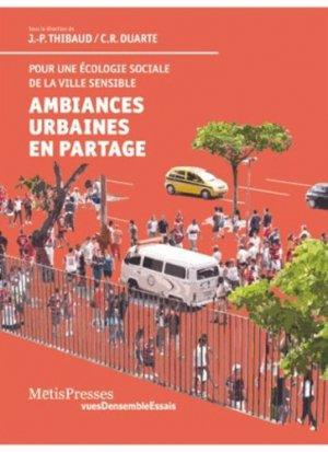 Ambiances urbaines en partage - metispresses - 9782940406814 -