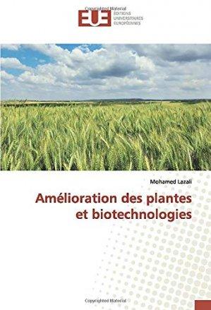 Amélioration des plantes et biotechnologies - editions universitaires europeennes - 9786139546282 -