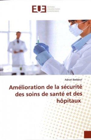 Amélioration de la sécurité des soins de santé et des hôpitaux - editions universitaires europeennes - 9786139559473 -