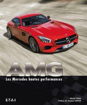 AMG. Les Mercedes hautes performances - etai - editions techniques pour l'automobile et l'industrie - 9791028300609 -