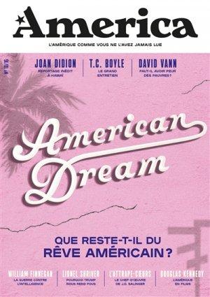 America N° 10/16 : American Dream - Que reste-t-il du rêve américain ? - america - 9791097365516