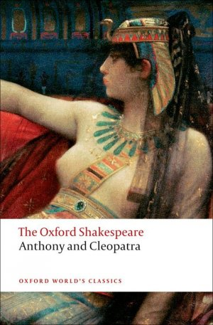 ANTHONY AND CLEOPATRA  - OXFORD - 9780199535781 -