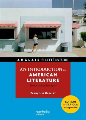 An introduction to american litterature - hachette - 9782017009955 -