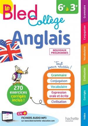 Anglais 6e à 3e Le Bled Collège - hachette - 9782017081951 -