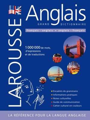 Anglais Grand dictionnaire Larousse - Larousse - 9782035842312 -