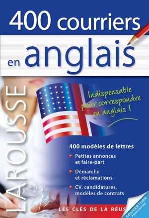 ANGLAIS 400 COURRIERS  - LAROUSSE - 9782035916051 -