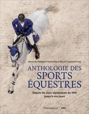 Anthologie des sports équestres - flammarion - 9782081468788 -