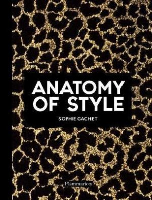 Anatomy of Style - Flammarion - 9782081513532 -