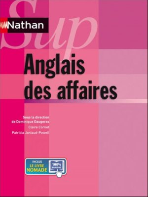 ANGLAIS DES AFFAIRES  - NATHAN - 9782091620718 -