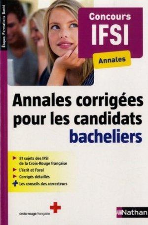 Annales corrigées pour les candidats bacheliers - Concours IFSI - nathan - 9782091639208 -