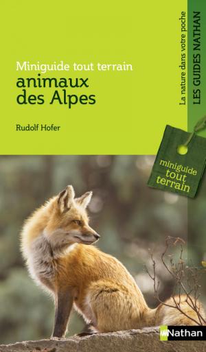 Animaux des Alpes - nathan - 9782092789063 -