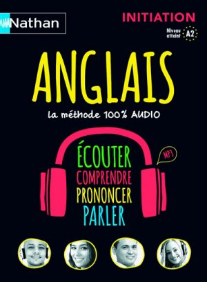 Anglais, la méthode 100% audio - Nathan - 9782098118386 -