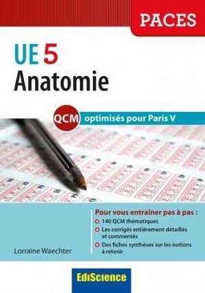 Anatomie UE 5 - QCM optimisés pour Paris V - édiscience - 9782100727247 -