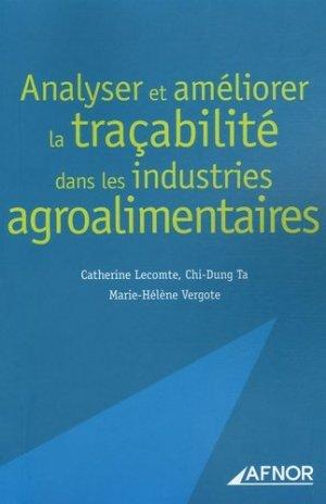 Analyser et améliorer la traçabilité dans les industries agroalimentaires - afnor - 9782124755080 -