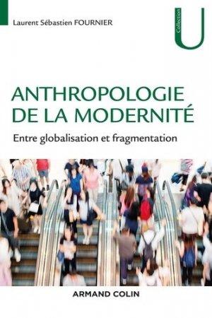 Anthropologie de la modernité - Armand Colin - 9782200630423 -