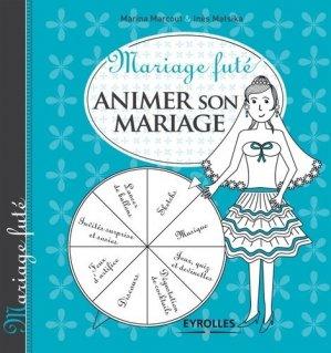 Animer son mariage - Eyrolles - 9782212553376 -