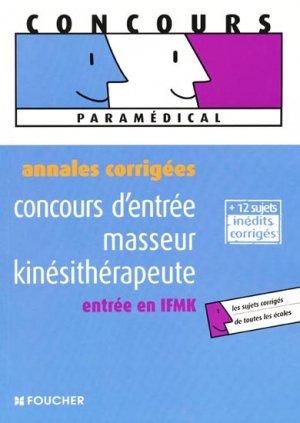 Annales corrigées concours d'entrée masseur kinésithérapeute - foucher - 9782216107773 -