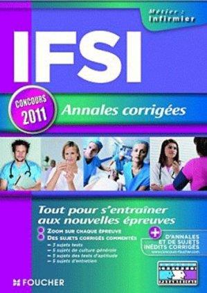 Annales corrigées IFSI 2011 - foucher - 9782216115037 -