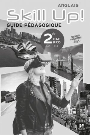 Anglais 2de Bac Pro A2-B1 Skill Up! - Foucher - 9782216153725 -