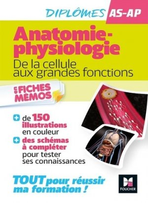 Anatomie-physiologie AS-AP. De la cellule aux grandes fonctions - Foucher - 9782216160303 -