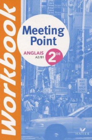 Anglais 2de Meeting Point Workbook - Hatier - 9782218934568 -
