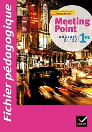 Anglais 1e Meeting Point - Hatier - 9782218937965 -