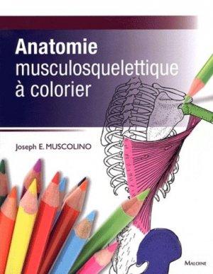 Anatomie musculosquelettique à colorier - maloine - 9782224030544 -