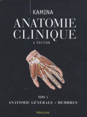 Anatomie clinique Tome 1 - maloine - 9782224031831 -