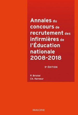 Annales du concours de recrutement des infirmières de l'Education nationale - maloine - 9782224035884 -