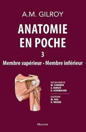 Anatomie en poche volume 3 - maloine - 9782224035945 - livre médecine 2020, livres médicaux 2021, livres médicaux 2020, livre de médecine 2021