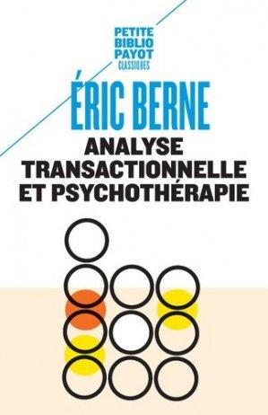 Analyse transactionnelle et psychothérapie - payot - 9782228916394 -