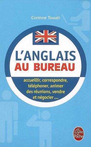 L'anglais au bureau - le livre de poche - lgf librairie generale francaise - 9782253130390 -