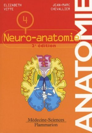 Anatomie 4Neuro-anatomie - lavoisier msp - 9782257000408