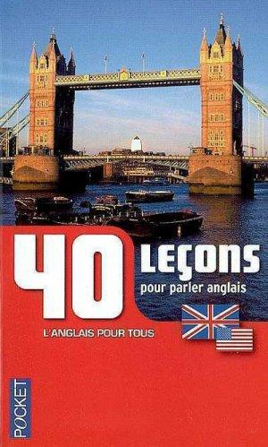 40 leçons pour parler anglais - pocket - 9782266189057 -